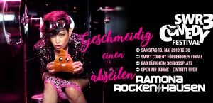 BAD DÜRKHEIM  | SWR3 Comedy Festival Förderpreis 2019 🍇🥂🍷 @ SWR3 Open Air Bühne, Schlossplatz, 67098 Bad Dürkheim - EINTRITT FREI!!!